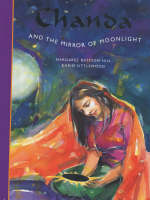 Chanda and the Mirror of Moonlight - Folktales S. (Paperback)