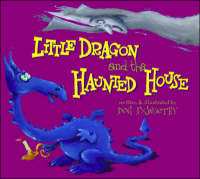 Little Dragon and the Haunted House - Little Dragon