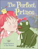 The Perfect Prince - Picture Books (Paperback)