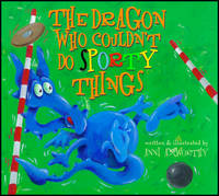 The Dragon Who Couldn't Do Sporty Things (Paperback)