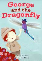 George and the Dragonfly (Paperback)