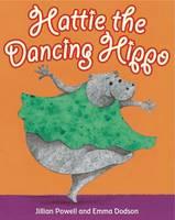 Hattie the Dancing Hippo (Paperback)