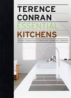 Essential Kitchens: The Back to Basics Guide to Home Design, Decoration and Furnishing (Hardback)