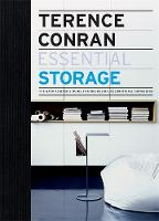 Terence Conran Essential Storage: The back to basics guide to home design, decoration and furnishing - Terence Conran Essential (Hardback)