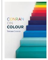 Conran on Colour (Hardback)
