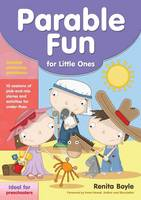 Parable Fun For Little Ones: 10 sessions of pick-and-mix stories and activities for under-fives (Paperback)
