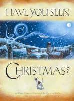 Have You Seen Christmas? (Hardback)