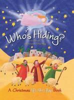 Who's Hiding?: A Christmas Lift-the-flap Book (Hardback)