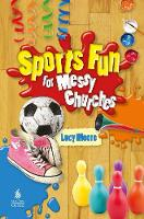 Sports Fun for Messy Churches 2016 (Paperback)