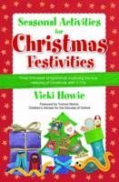 Seasonal Activities for Christmas Festivities: Three five-week teaching programmes exploring the true meaning of Christmas with 7-11s (Paperback)