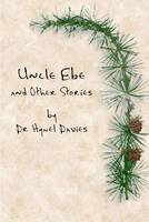 Uncle Ebe and Other Stories (Paperback)