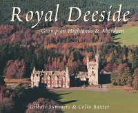 Royal Deeside - Souvenir Guide (Paperback)