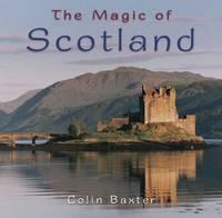 The Magic of Scotland (Paperback)