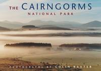 The Cairngorms National Park (Paperback)