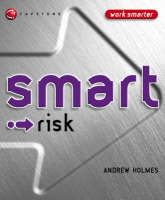 Smart Risk - Smart Things to Know About (Stay Smart!) Series (Paperback)