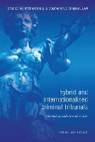 Hybrid and Internationalised Criminal Tribunals: Selected Jurisdictional Issues - Studies in International and Comparative Criminal Law (Hardback)