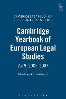 Cambridge Yearbook of European Legal Studies 2006-2007 - Cambridge Yearbook of European Legal Studies 9 (Hardback)