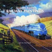 Malcolm Root's Railway Paintings (Hardback)