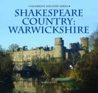 Shakespeare Country: Warwickshire (Hardback)