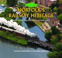 Norfolk's Railway Heritage (Hardback)