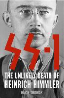 SS 1: The Unlikely Death of Heinrich Himmler (Paperback)