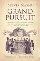 Grand Pursuit: A Story of Economic Genius (Hardback)