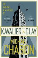 The Amazing Adventures of Kavalier and Clay (Paperback)