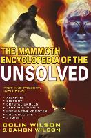 The Mammoth Encyclopedia of the Unsolved - Mammoth Books (Paperback)