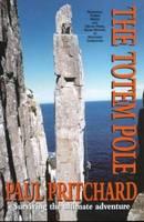 The Totem Pole: Surviving the Ultimate Adventure (Paperback)