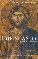 A Brief History of Christianity - Brief Histories (Paperback)