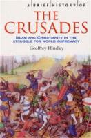 A Brief History of the Crusades - Brief Histories (Paperback)