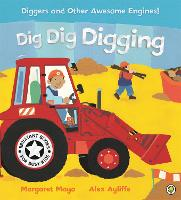 Awesome Engines: Dig Dig Digging - Awesome Engines (Paperback)