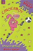 Seriously Silly Supercrunchies: Cinderboy - Seriously Silly Supercrunchies (Paperback)