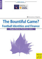 The Bountiful Game?: Football Identities and Finance (Paperback)