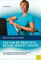 You can be Beautiful Beyond Breast Cancer (Paperback)
