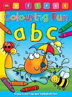 My First Colouring Fun ABC