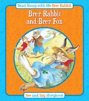 Brer Rabbit and Brer Fox - Read Along with Me Brer Rabbit (Paperback)