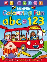 My First Bumper Colouring Fun ABC & 123