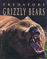 Grizzly Bears - Predators S. (Hardback)