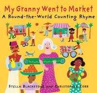 My Granny Went to Market (Hardback)