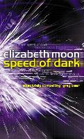 Speed Of Dark: Winner of the Nebula Award (Paperback)