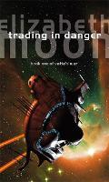 Trading In Danger: Vatta's War: Book One - Vatta's War (Paperback)