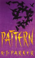 Pattern: Book Two of the Scavenger Trilogy - Scavenger Trilogy (Paperback)