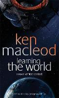 Learning The World: A novel of first contact (Paperback)
