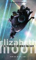 Command Decision: Vatta's War: Book Four - Vatta's War (Paperback)
