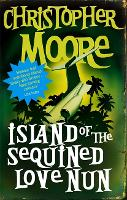 Island Of The Sequined Love Nun: A Novel (Paperback)