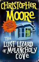 The Lust Lizard Of Melancholy Cove: Book 2: Pine Cove Series - Pine Cove (Paperback)