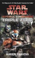 Star Wars Republic Commando: Triple Zero (Paperback)