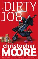 A Dirty Job: A Novel (Paperback)