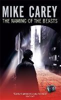 The Naming Of The Beasts: A Felix Castor Novel - Felix Castor Novel (Paperback)